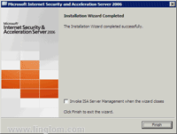 ISA Server 2006 Installation Completes