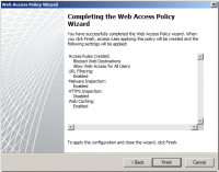 Completing the Web Access Policy Wizard