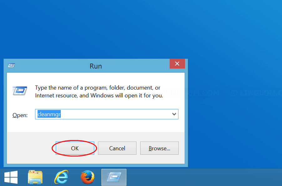 Type 'cleanmgr' on Run window